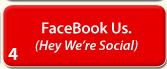 Facebook Us. (Hey - We're Social)